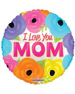 """9"""" Love You Mom Spring Flowers"""