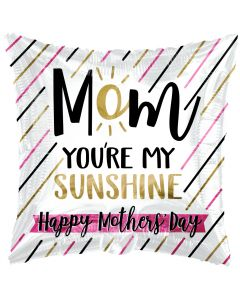 "18"" You're My Sunshine Mom!"